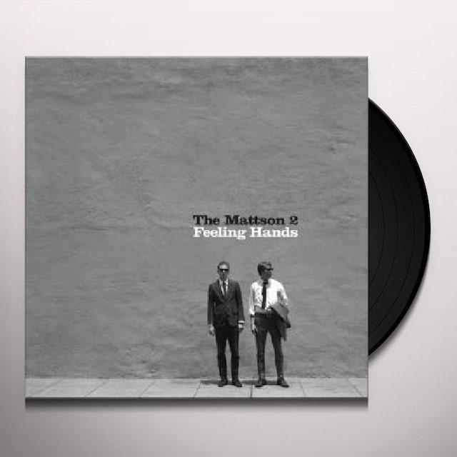 Mattson 2 FEELING HANDS Vinyl Record