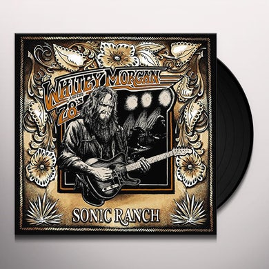 Whitey Morgan SONIC RANCH Vinyl Record