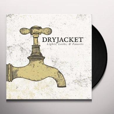 DRYJACKET LIGHT LOCKS & FAUCETS Vinyl Record