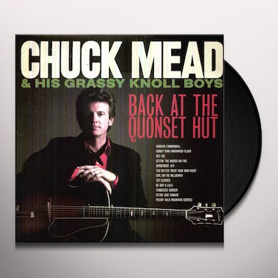 Chuck Mead Back At The Quonset Hut Vinyl Record