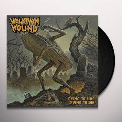 Violation Wound DYING TO LIVE, LIVING TO DIE Vinyl Record