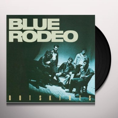 Blue Rodeo OUTSKIRTS REMIX Vinyl Record