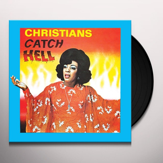 CHRISTIANS CATCH HELL: GOSPEL ROOTS 1976-79 / VAR