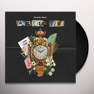 Blakk Soul Take Your Time Vinyl Record