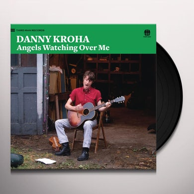 Danny Kroha ANGELS WATCHING OVER ME Vinyl Record