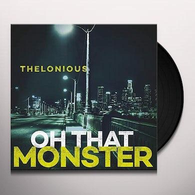 OH THAT MONSTER Vinyl Record