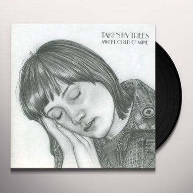 Taken By Trees SWEET CHILD O'MINE Vinyl Record
