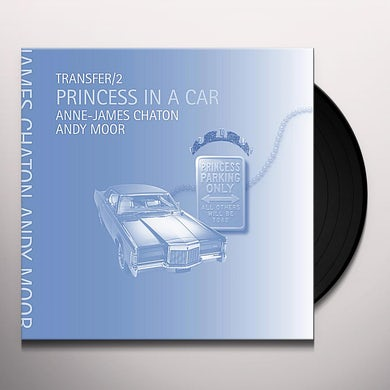 Anne James Chaton TRANSFER / 2 PRINCESS IN A CAR Vinyl Record