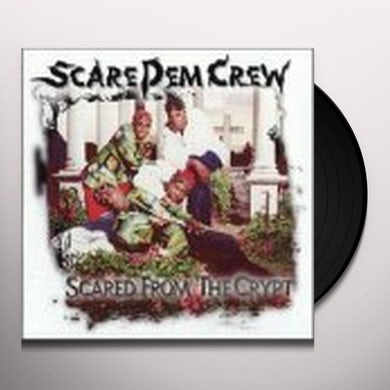 Scare Dem Crew SCARED FROM CRYPT Vinyl Record