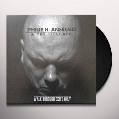 Philip H Anselmo WALK THROUGH EXITS ONLY Vinyl Record
