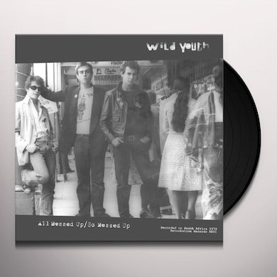 Wild Youth ALL MESSED UP Vinyl Record