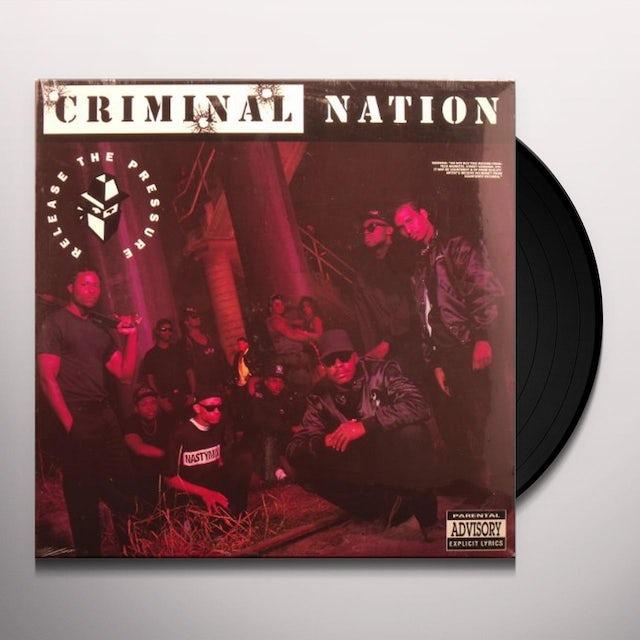 Criminal Nation RELEASE THE PRESSURE Vinyl Record