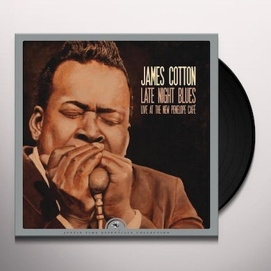 James Cotton LATE NIGHT BLUES (LIVE AT THE NEW PENELOPE CAFE) Vinyl Record