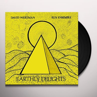David Wertman & Sun Ensemble EARTHLY DELIGHTS Vinyl Record