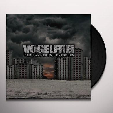 Vogelfrei DER DAEMMERUNG ENTGEGE Vinyl Record