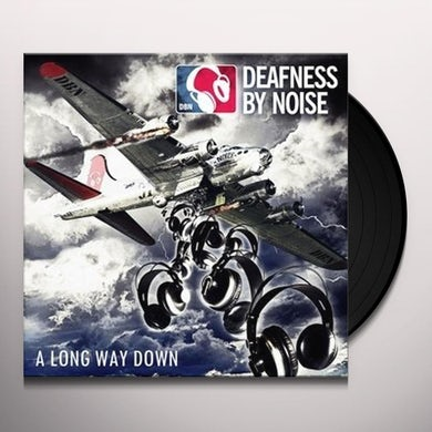 DEAFNESS BY NOISE LONG WAY DOWN Vinyl Record
