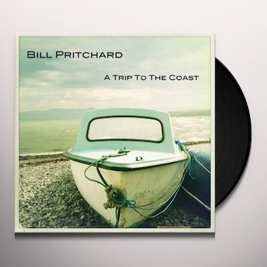 Bill Pritchard TRIP TO THE COAST Vinyl Record