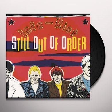 Infa Riot STILL OUT OF ORDER Vinyl Record