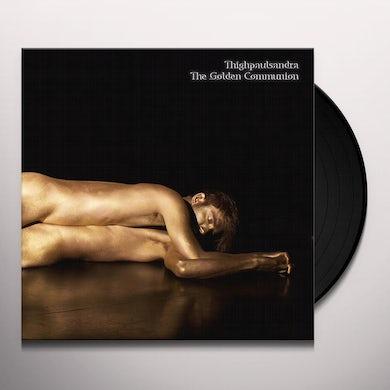 Thighpaulsandra GOLDEN COMMUNION Vinyl Record