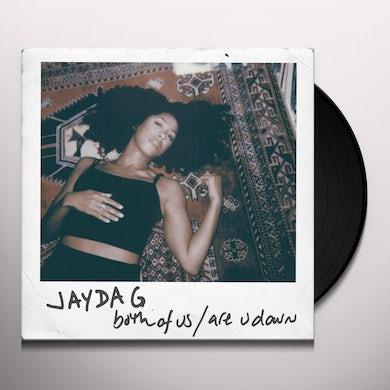 Jayda G BOTH OF US / ARE U DOWN Vinyl Record