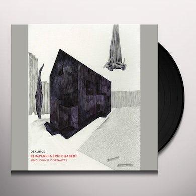 Klimperei / Eric Chabert SING JOHN B CORNAWAY: DEALINGS Vinyl Record - UK Release
