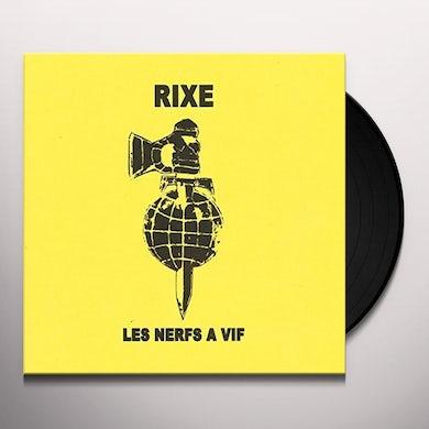 RIXE LES NERFS A VIF Vinyl Record
