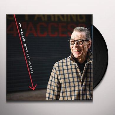 Rab Noakes I'M WALKIN HERE Vinyl Record