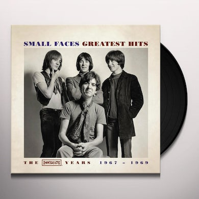 Small Faces GREATEST HITS: IMMEDIATE YEARS 1967-1969 Vinyl Record