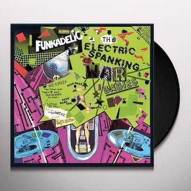 Funkadelic ELECTRIC SPANKING OF WAR BABIES Vinyl Record