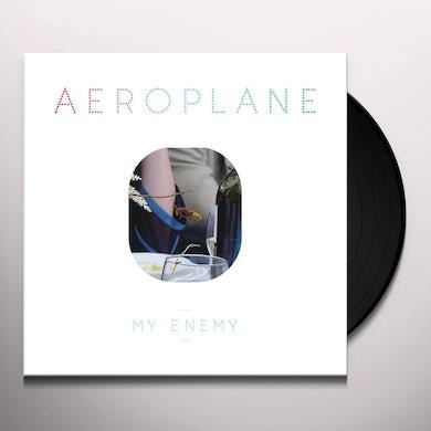 Aeroplane MY ENEMY Vinyl Record