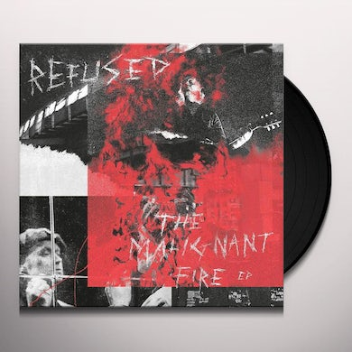 Refused The Malignant Fire - EP (LP) Vinyl Record