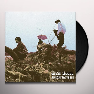 SUNDAYS & CYBELE GYPSY HOUSE Vinyl Record