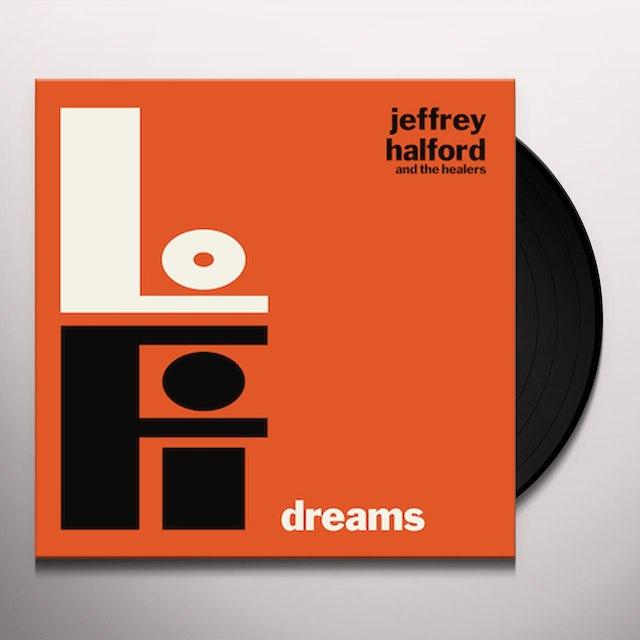 Jeffrey Halford & The Healers LO-FI DREAMS Vinyl Record