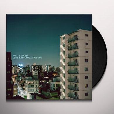 White Ward LOVE EXCHANGE FAILURE Vinyl Record