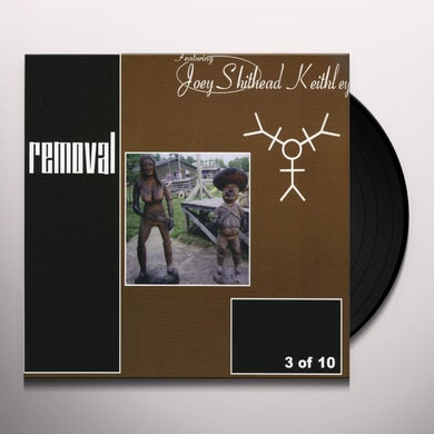 Removal 3 OF 10 Vinyl Record
