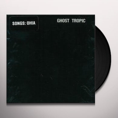 Songs: Ohia GHOST TROPIC Vinyl Record