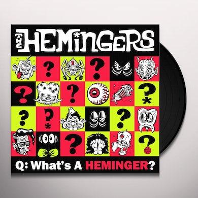 WHAT A HEMINGER Vinyl Record