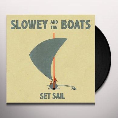 Slowey & The Boats SET SAIL Vinyl Record