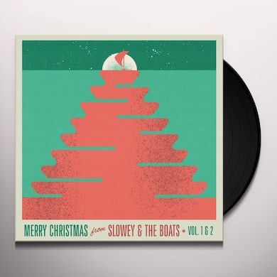 MERRY CHRISTMAS FROM SLOWEY & THE BOATS VOL 1 & 2 Vinyl Record