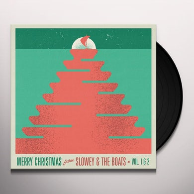 MERRY CHRISTMAS FROM SLOWEY & THE BOATS, VOL. 1 & 2 (RUBY RED VINYL) Vinyl Record
