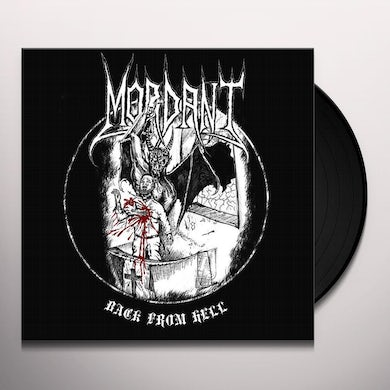 Mordant BACK FROM HELL Vinyl Record