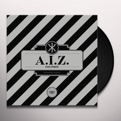 A.I.Z. CHAOS PRIMAIRE Vinyl Record