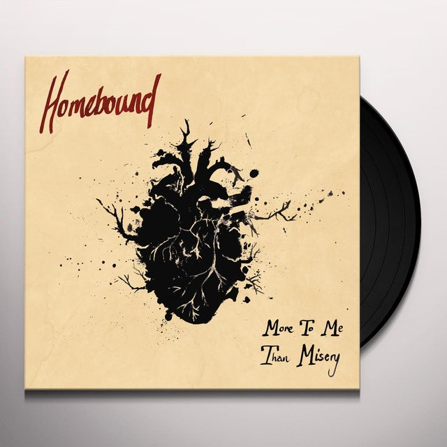Homebound MORE TO ME THAN MISERY Vinyl Record