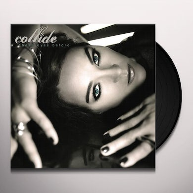 Collide THESE EYES BEFORE (Vinyl)