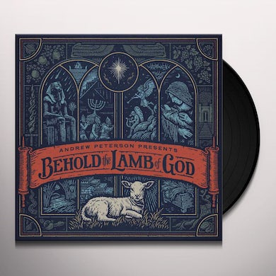 Andrew Peterson BEHOLD THE LAMB OF GOD Vinyl Record