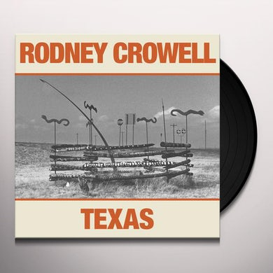 Rodney Crowell TEXAS Vinyl Record