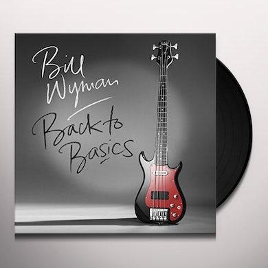 Bill Wyman BACK TO BASICS Vinyl Record
