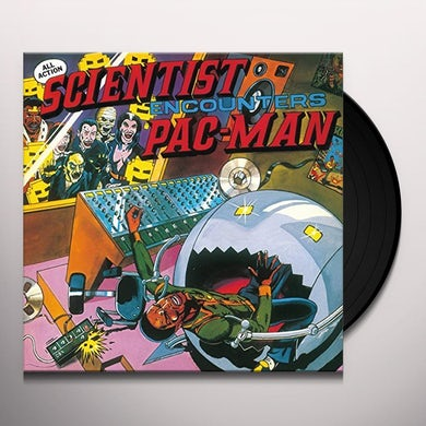 Scientist ENCOUNTERS PAC-MAN AT CHANNEL ONE Vinyl Record