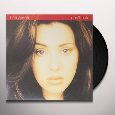 Tina Arena DON'T ASK Vinyl Record