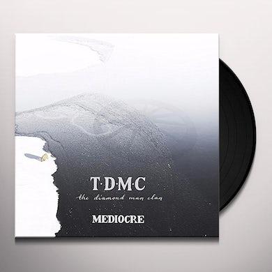Diamond Man Clan MEDIOCRE Vinyl Record